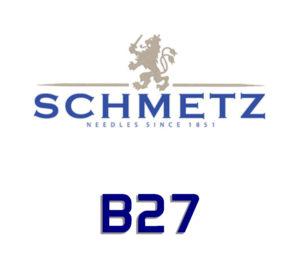 B27 SCHMETZ NEEDLES
