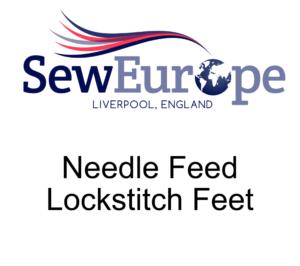 Needle Feed Lockstitch Feet